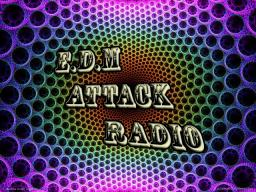 #023 EDM Attack Radio With DjNaughtyNate