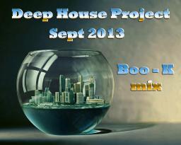 Deep House Project Sept 2013