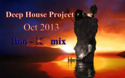 Deep House Project Oct 2013