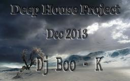 Deep House Project Dec 2013