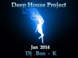 Deep House Project Jan 2014