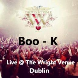 Boo - K   Live mix @ The Wright Venue Dublin