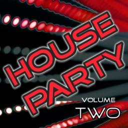 House Party Vol 2