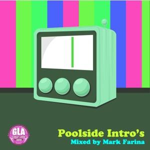 Poolside Intro's