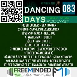 Dancing Days Podcast 083 - Freeminded FM Radio