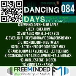 Dancing Days Podcast 084 - Freeminded FM Radio