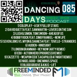 Dancing Days Podcast 085 - Freeminded FM Radio