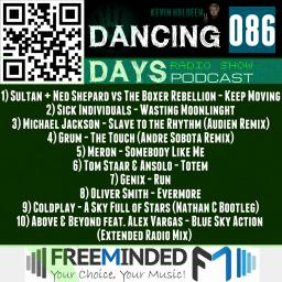 Dancing Days Podcast 086 - Freeminded FM Radio
