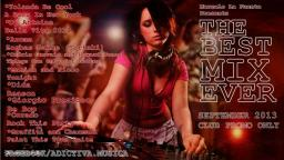 THE BEST MIX EVER – AGOSTO - 2013