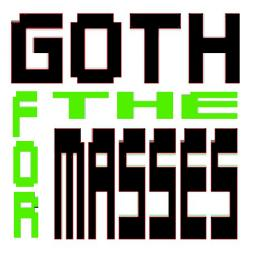 GOTH FOR THE MASSES vol. 2