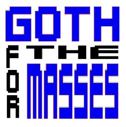 GOTH FOR THE MASSES vol. 3