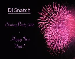 Closing Party 2013 - Happy New Year !