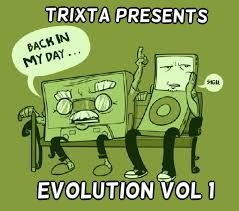 Trixta presents Evolution Vol 1