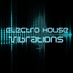►Electro House Vibrations ►