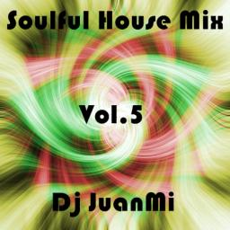 Soulful House Mix - Vol.5