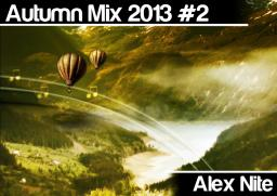 House Music 2013 Autumn Mix #2 April