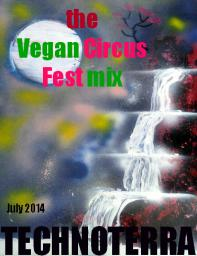 the Vegan Circus Fest mix_ july 2014
