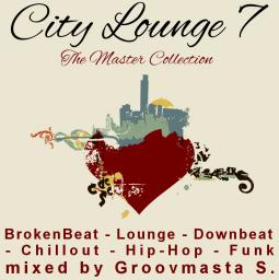 City Lounge 7 - The Master Collection continues ...