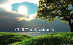 Chill Out Session 61