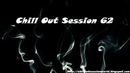 Chill Out Session 62