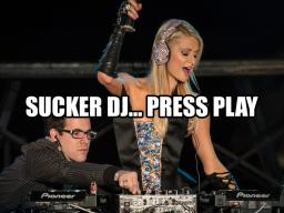 Sucker DJ