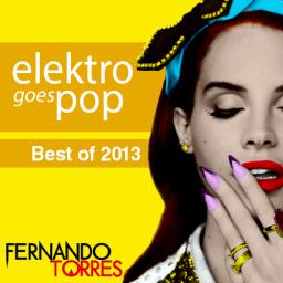 Elektro goes POP (Best of 2013)