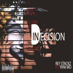 Indecision (ft. Yani Mo)