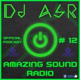 Amazing Sound Radio # 12 (UMF 2014)