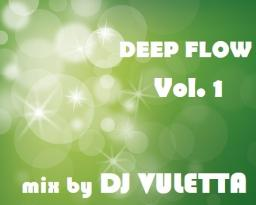 DEEP FLOW Vol.1
