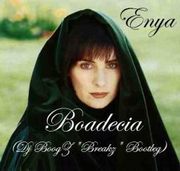 Enya - Boadecia (Dj BoogZ