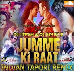 Jumme ke raat - Chumme ke Baat -Indian Tapori Remix