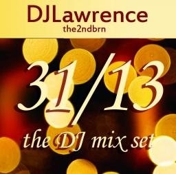 31/13 NYE The DJ Mix Set 1sthalf