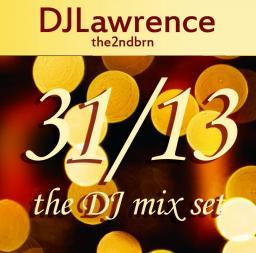 31/13 NYE The DJ Mix Set 2ndhalf