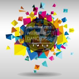 Weekly Dancedose 011 with Eric Alamango