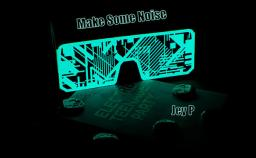 Electro Mix by Jey P (Make Some Noise) 2014