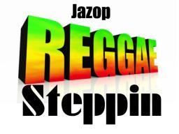 Reggae Steppin