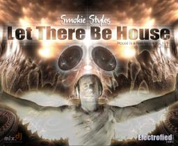 Let There Be House Vol.1