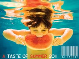 A Taste of Summer 2011