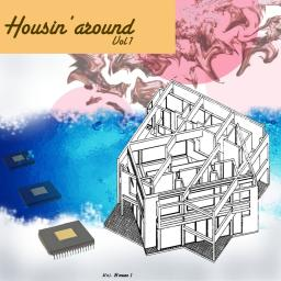 Housin' Around Vol 1