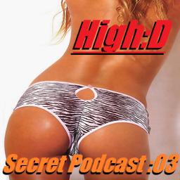 Secret Podcast :03