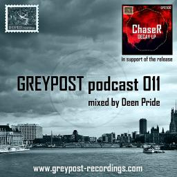 Greypost Podcast 011 by Deen Pride