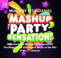 MashUp Party Sensation! (PROMOTION-Mix)
