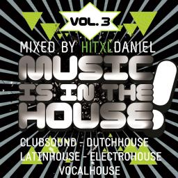 Music Is In The House, Vol. 3 (PROMOTION-Mix)