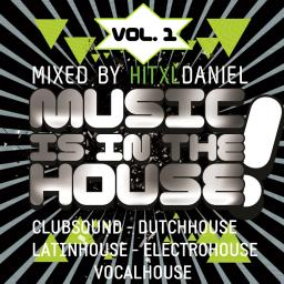 Music Is In The House, Vol. 1 (PROMOTION-Mix)