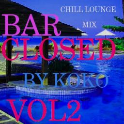 Bar closed VOL 2