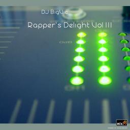 Rapper's Delight Vol III - 125 Tracks in 73 mins