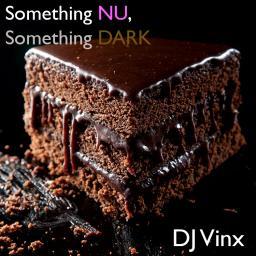 Something Nu, Something Dark