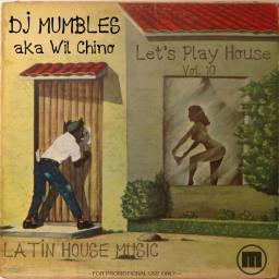 Let's Play House Vol. 10 (Latin House)