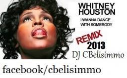 i CBelisimmo Remix I just wanna dance with somebody Everebody