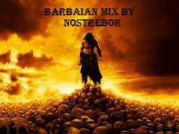 BARBARIAN MIX